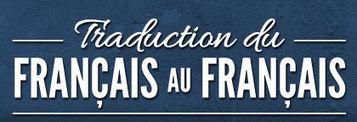 Traduction du français au français, dictionnaire franco-québécois | Français Langue Etrangère | Scoop.it