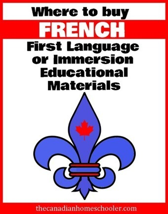 Where to find French Language Materials   The Canadian Homeschooler   French K-6   Scoop.it