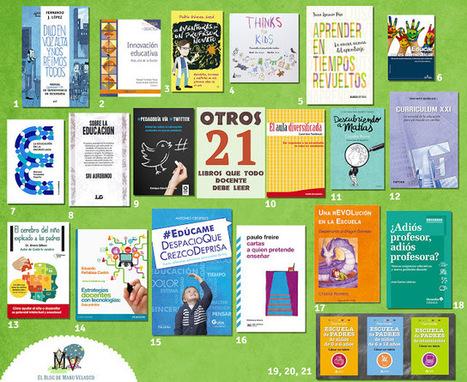 Otros 23 libros que todo docente debe leer | Bibliotequesescolars | Scoop.it