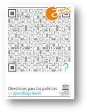 Directrices de la UNESCO para las políticas de aprendizaje móvil | Educación y TIC | Scoop.it