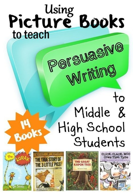 Picture Books That Demonstrate Persuasive Writing | LA 4 K12 | Scoop.it