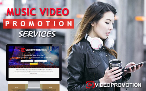 YouTube music video promotion' in Video Promotion Companies | Scoop it