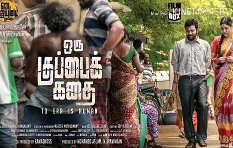 Oru Kuppai Kathai 2018 Tamil Movie Watch Onli