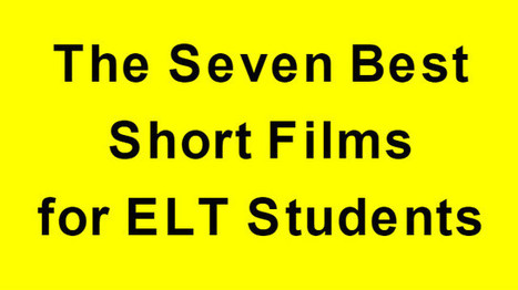 The Seven Best Short Films for ELT Students - Kieran Donaghy | Listening and Speaking in Second or Foreign Language Teaching | Scoop.it