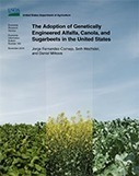The Adoption of Genetically Engineered Alfalfa, Canola and Sugarbeets in the United States - Fernandez-Cornejo &al (2016) - USDA | Ag Biotech News | Scoop.it