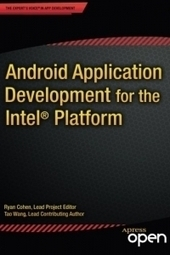 #AndroidDev: Android Application Development for the Intel Platform - Free Download eBook - pdf | Mobile Management | Scoop.it