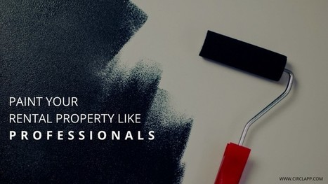 Paint Your Rental Property Like Professionals   Circlapp - Real Estate Rental Services   Scoop.it