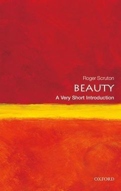 Review: Beauty: A Very Short Introduction | The Aesthetic Ground | Scoop.it