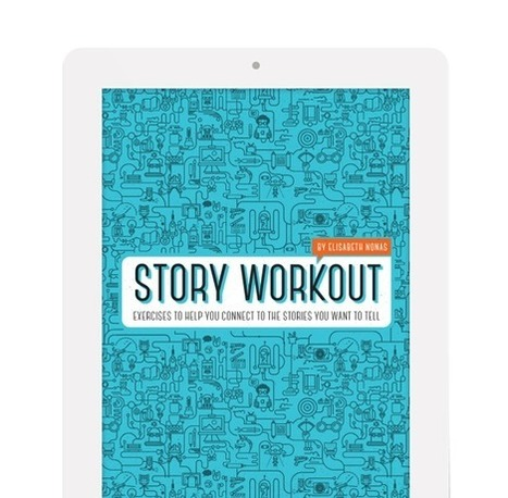 STORY WORKOUT: HOME | Transmedia Think & Do Tank (since 2010) | Scoop.it