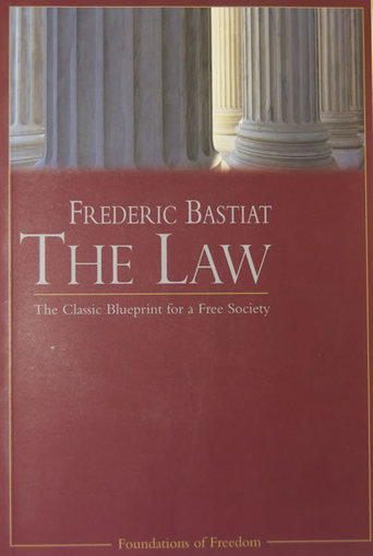 The Law : Library : Foundation for Economic Education | Libertarianism | Scoop.it