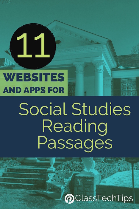 Class Tech Tips: 11 Websites and Apps for Social Studies Reading Passages | Tech Learning | Into the Driver's Seat | Scoop.it