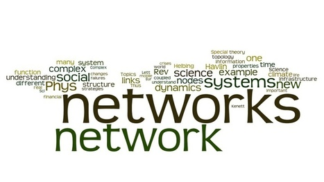 Challenges in network science: Applications to infrastructures, climate, social systems and economics - Springer | FuturICT Journal Publications | Scoop.it