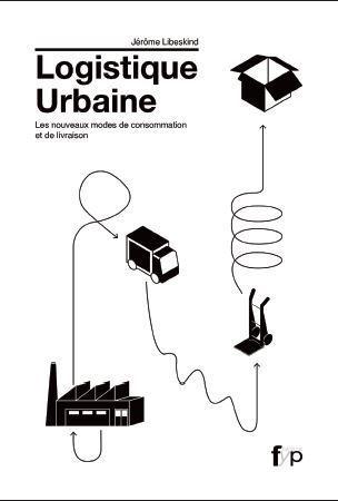 Jérôme Libeskind retrace l'histoire de la logistique urbaine - WK Transport-Logistique | logistique e-commerce | Scoop.it