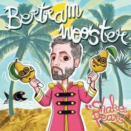 [Critique] Bertram Wooster - Shake pears - Alter1fo | Zikarennes : scène musicale rennaise | Scoop.it