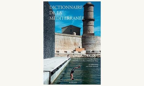 Dictionnaire de la Méditerranée | L'édition numérique pour les pros | Scoop.it