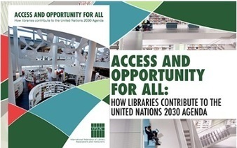 "IFLA: ""Access and Opportunity for All: How Libraries Contribute to the United Nations 2030 Agenda 