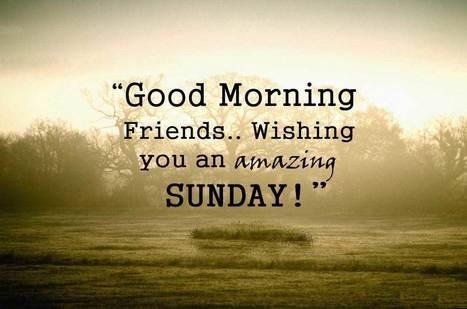 100 Latest Good Morning Sunday Wishes Quotes