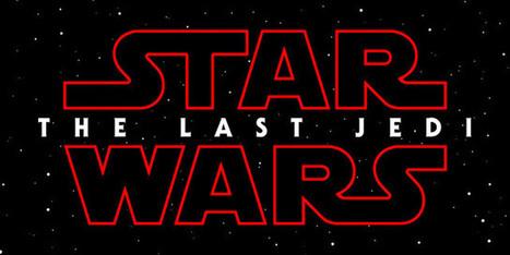 "Le prochain Star Wars a déjà son titre : ""The Last Jedi"" | LittArt | Scoop.it"