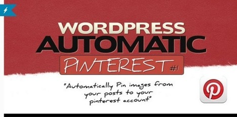 How to Auto-Post from WordPress to Pinterest - WP Mayor | Google + Applications | Scoop.it