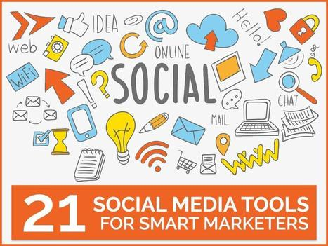 21 Social Media Tools for Smart Marketers | The Perfect Storm Team | Scoop.it