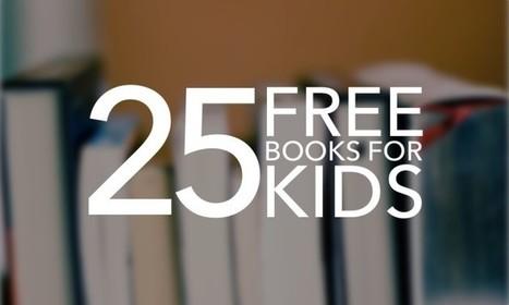 25 Free Books for Kids | digital divide information | Scoop.it