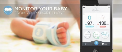 Owlet Vitals Monitor-See Your Child's Heart and Oxygen Levels on Your Smartphone. | Web of Things | Scoop.it