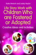 Life Story Work with Children Who are Fostered or Adopted: Creative Ideas and Activities - book information - Jessica Kingsley Publishers | personal storytelling | Scoop.it
