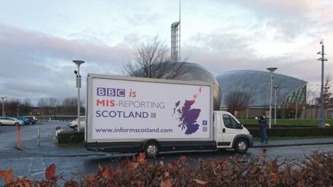 Billboards and van adverts accuse BBC Scotland of bias - BBC News | My Scotland | Scoop.it