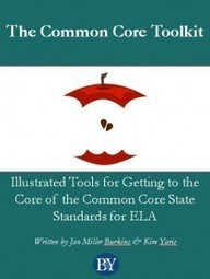 The Common Core Toolkit from Burkins & Yaris | Technology Transforming Learning | Scoop.it