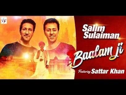 Salim Sulaiman Sattar Khan Baalam Ji Lyric