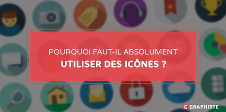 Pourquoi faut-il absolument utiliser des icônes? - Graphiste.com | Usage Numérique Université | Scoop.it