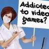 Video Games addictive