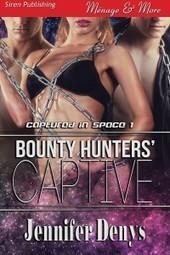 Jennifer Denys Visits With Bounty Hunter's Captive - | erotica | Scoop.it