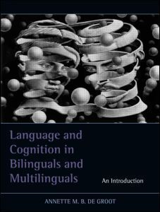 Language and Cognition in Bilinguals and Multilinguals | Language learning | Scoop.it