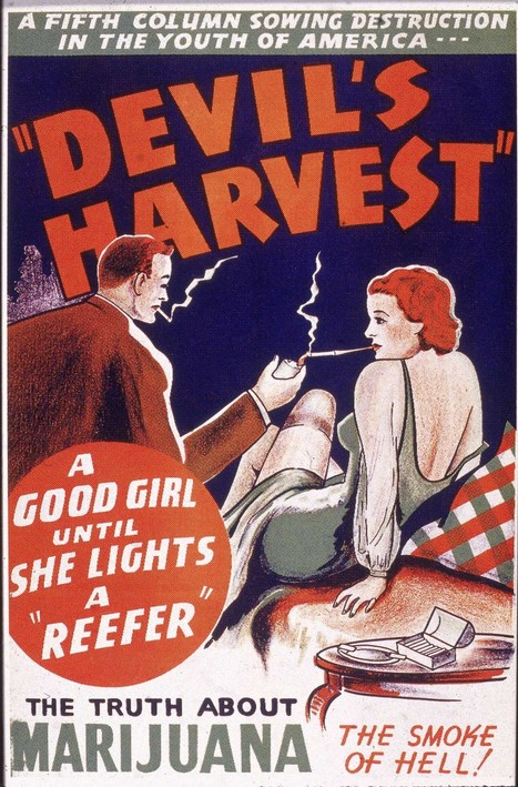13 alarmist marijuana posters from the 'Reefer Madness' era | Vintage and Retro Style | Scoop.it