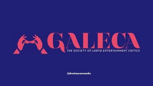 GALECA: The Society of LGBTQ Entertainment Critics Announces Timeline and Sets January 12th for Film & TV Dorian Awards