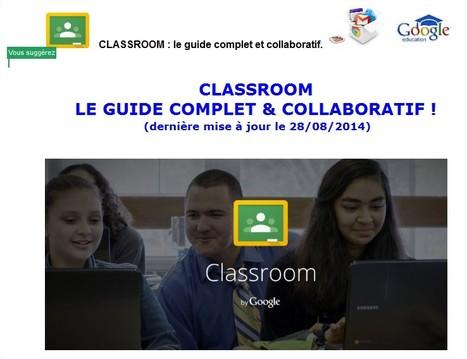 Guide complet Google Classroom   TUICE_Université_Secondaire   Scoop.it
