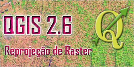 QGIS 2.6: Reprojeção de Imagens Landsat-8 (UTM para Lat/Long)   #Geoprocessamento em Foco   Scoop.it