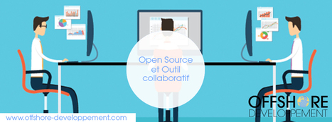 Open Source et Outil collaboratif | Offshore Developpement | Scoop.it
