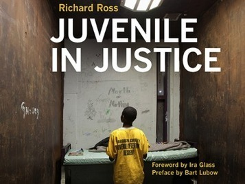 Juvenile In Justice | Documenting the incarceration of children in the U.S | Humane Exposures: Juvenile Justice | Scoop.it