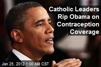 Catholic Leaders Rip Obama on Contraception Coverage | Modern Atheism | Scoop.it