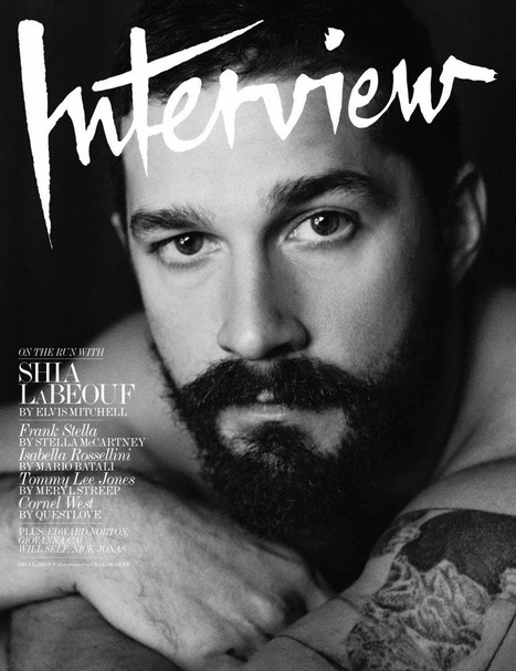 Shia LaBeouf mezzo #nudo per Interview Magazine - #copertine - JIMI PARADISE™ | FASHION & LIFESTYLE! | Scoop.it