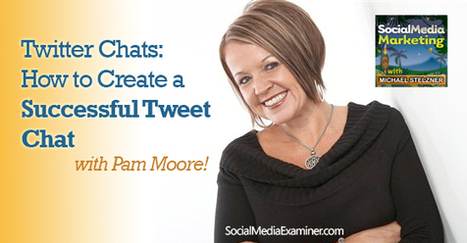 Twitter Chats, How to Create a Successful Tweet Chat | | Social Media Feed | Scoop.it