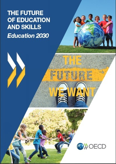The Future of Education and Skills: Education 2030 (Position paper) | OECD | Online Marketing Tools | Scoop.it
