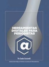 Guía gratis de herramientas digitales para periodistas - Formación Online | Periodismo 3.0 | Scoop.it