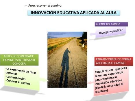 Lo que toda persona debe conocer antes de comenzar a realizar innovación educativa | Nati Pérez Sanz | Scoop.it