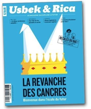 «La revanche des cancres : bienvenue dans l'école du futur» de Usbek & Rica   Education et Créativité   Scoop.it