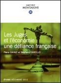 Les juges et l'économie une défiance francaise | Dialogue Social | Scoop.it