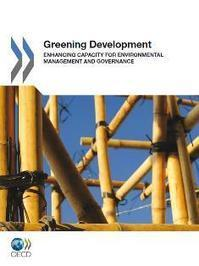 Enhancing Capacity for Greening Development | The Great Transition | Scoop.it