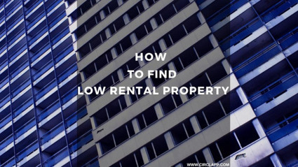 HOW TO FIND LOW RENT PROPERTY   Circlapp - Real Estate Rental Services   Scoop.it